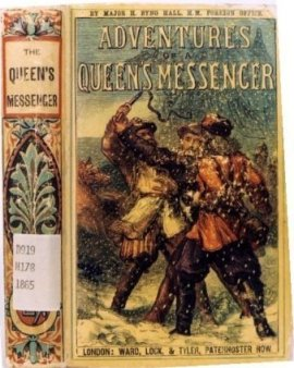 [Book cover for Adventures of a Queen's Messenger, photo courtesy of Margaret Lock]