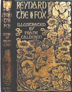 [Book cover for Reynard the Fox, illustrated by Frank Calderon, photo courtesy of Margaret Lock]