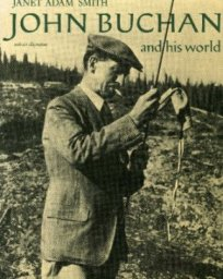 [John Buchan photograph from cover of biography by Janet Adam Smith]
