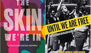"Two books titled, ""The Skin We're In"" and ""Until We Are Free""."