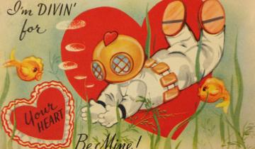 "Illustrated valentine of a diver with text: ""I'm divin' for your heart -- Be mine!"""